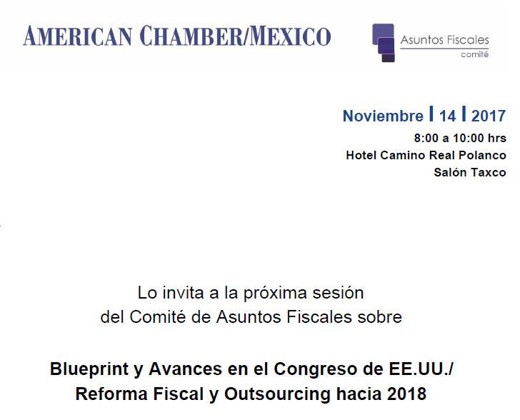 Blueprint y Avances en el Congreso de EE.UU./ Reforma Fiscal y Outsourcing hacia 2018