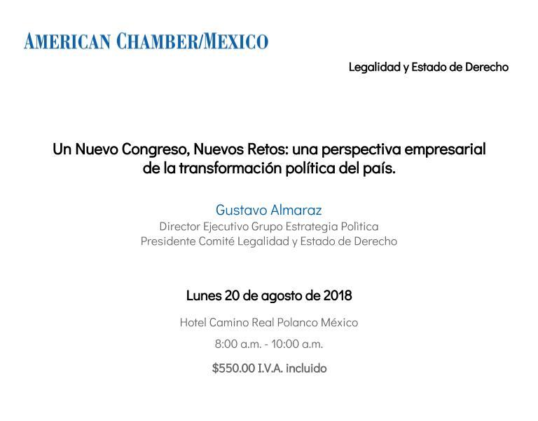 Un Nuevo Congreso, Nuevos Retos: una perspectiva empresarial de la transformación política del país.