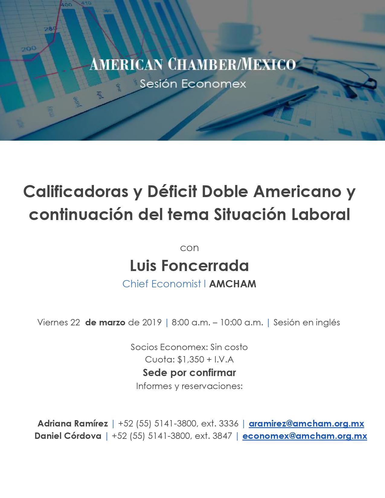 Sesión Economex: Calificadoras y Déficit Doble Americano y continuación del tema Situación Laboral en inglés