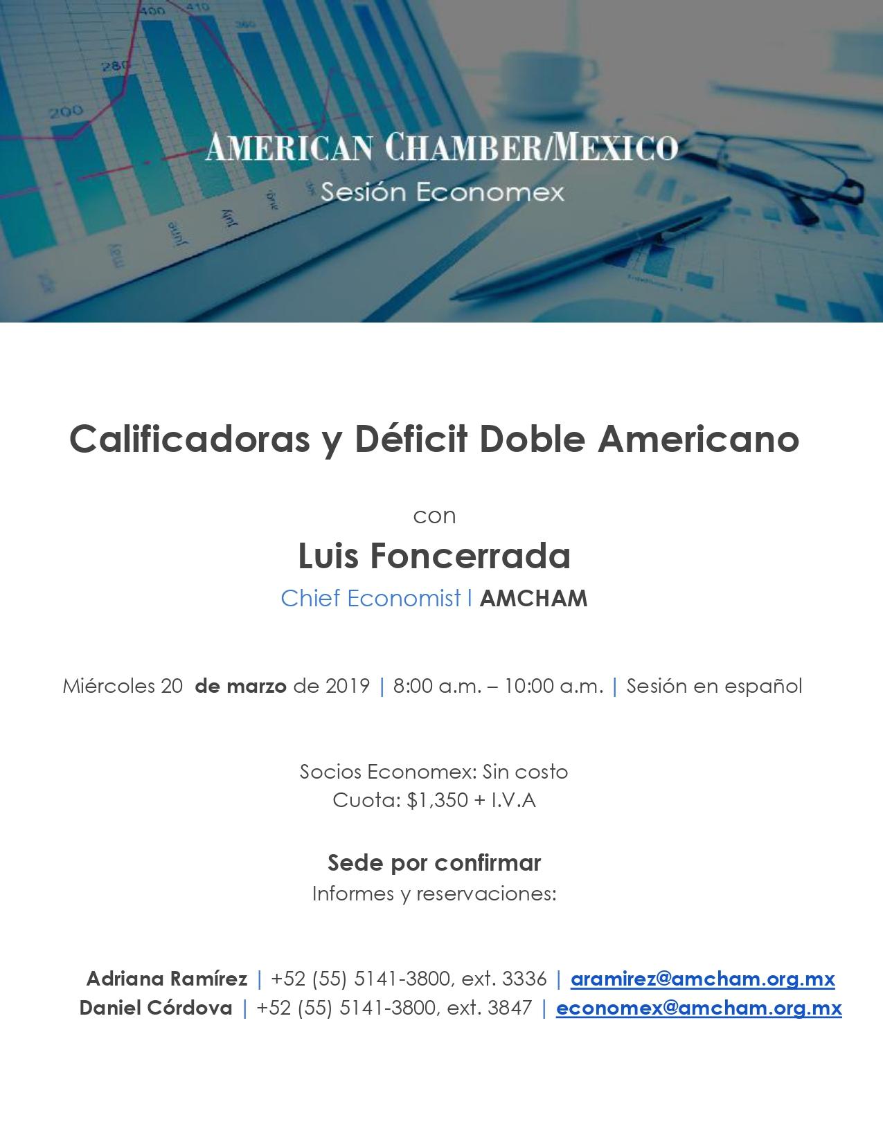 Sesión Economex: Calificadoras y Déficit Doble Americano 20/03/19