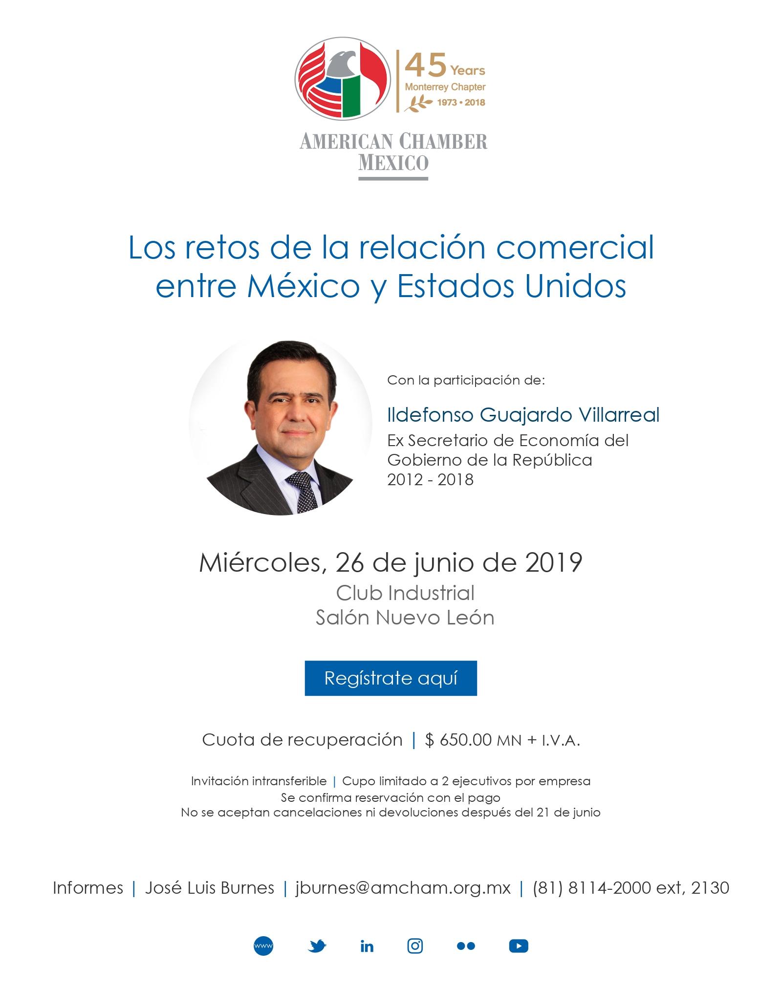 MTY - EVENTO ESPECIAL LOS RETOS DE LA RELACIÓN COMERCIAL ENTRE MÉXICO Y ESTADOS UNIDOS