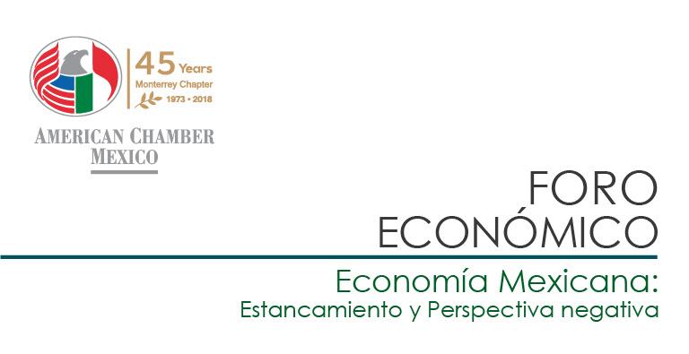 """MTY Foro Económico """"Economía Mexicana: Estancamiento y Perspectiva Negativa"""" con el Dr. Salvador Kalifa"""
