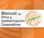 Manual de Ética y Anticorrupción Corporativas