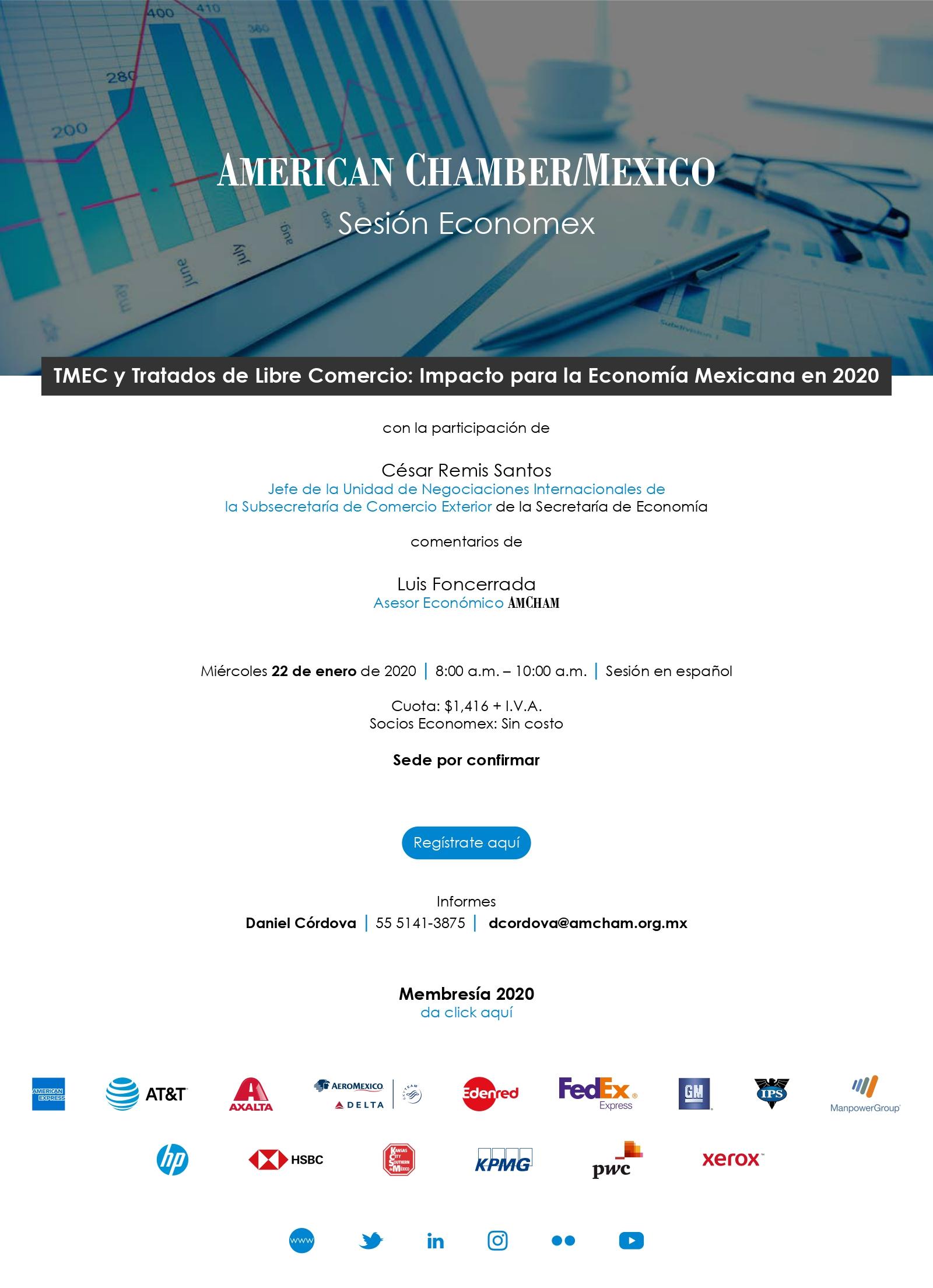Sesión Economex TMEC y Tratados de Libre Comercio: Impacto para la Economía Mexicana