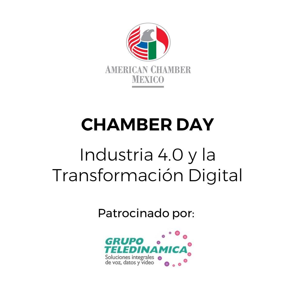 """MTY - Chamber Day """"Industria 4.0 y la Transformación Digital"""""""
