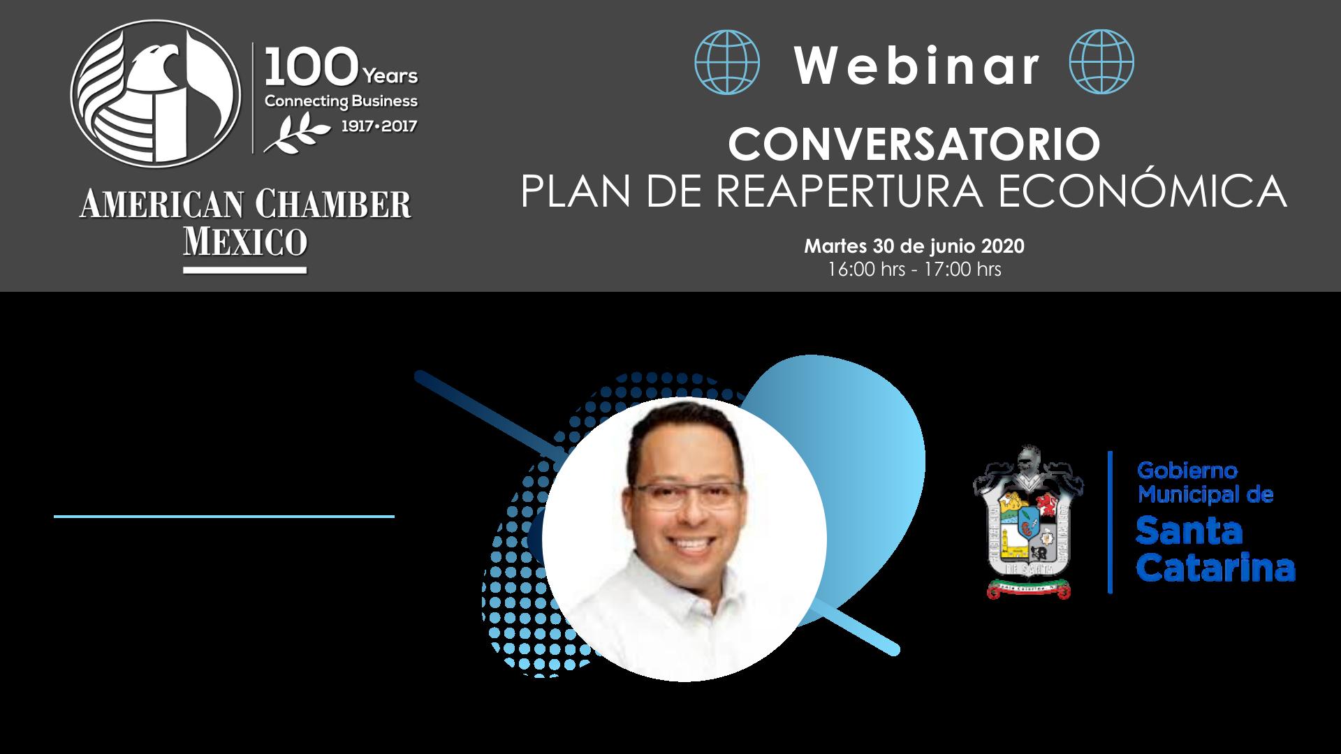 MTY WEBINAR - Conversatorio con Héctor Castillo Olivares: Plan de Reapertura Económica